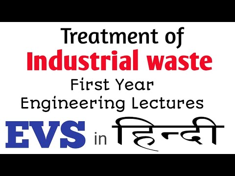 Treatment of industrial waste in Hindi  |EVS lectures for Fi