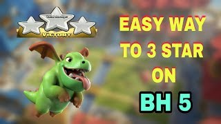BH5 BEST 3 STARS ATTACK STRATEGY WITH MASS BABY DRAGONS | EASY ATTACKS ON POPULAR BUILDER HALL 5 |