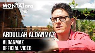 Gambar cover Abdullah Aldanmaz - Aldanmaz  | Official Video