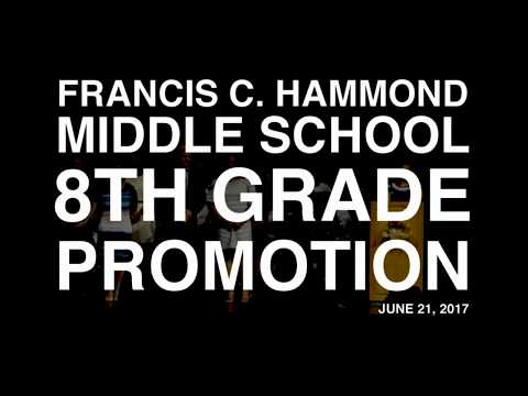 Francis C. Hammond Middle School Promotion Ceremony 2017
