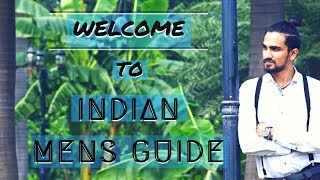 INTRODUCTION - First Video | Indian Men's Guide
