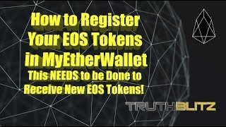how to register your eos tokens in myetherwallet this must be done to receive new eos tokens