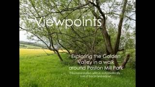 Viewpoints at Poston Mill Park