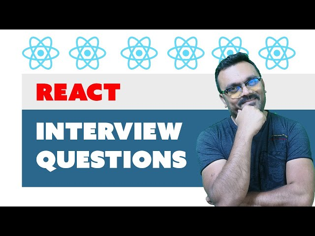 React Interview Questions and answers | Top Commonly Asked