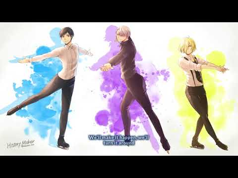 [Lyrics] Yuri!!! on Ice OP Full [History Maker - Dean Fujioka]