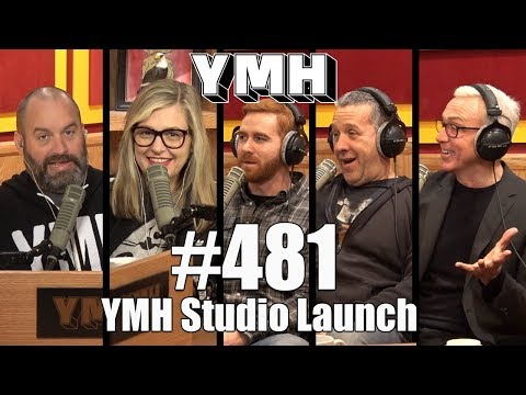 Your Moms House Podcast - Ep 481 YMH Studio Launch