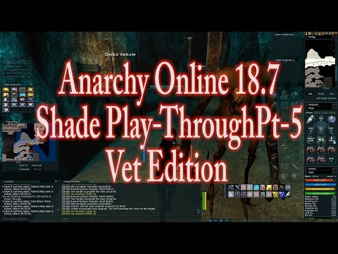 ANARCHY ONLINE 18.7 SHADE PLAY THROUGH PT5 VET EDITION  (1080p60 Gameplay / Walkthrough)