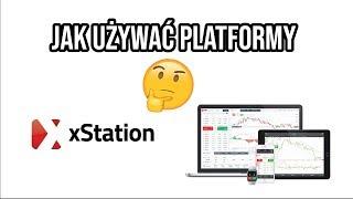 XStation XTB   Jak Używać Obsługa Platformy 💡