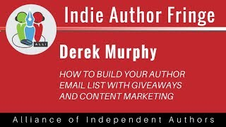 How to build your Author email list with giveaways and content marketing: Derek Murphy