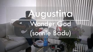 Augustina Covers - Wonder God (By Sonnie badu)