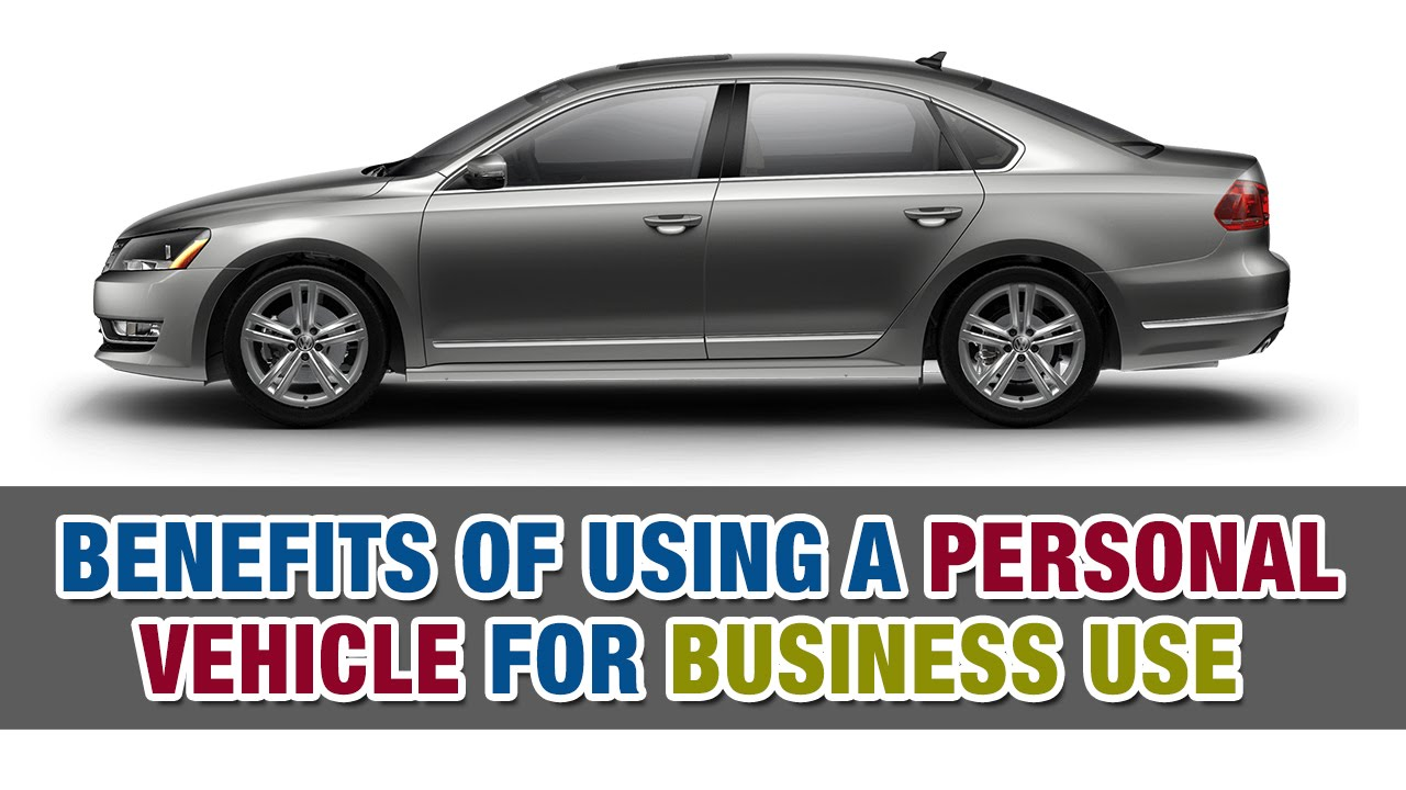 Benefits Of Using A Personal Vehicle For Business Use Tax Tip Weekly