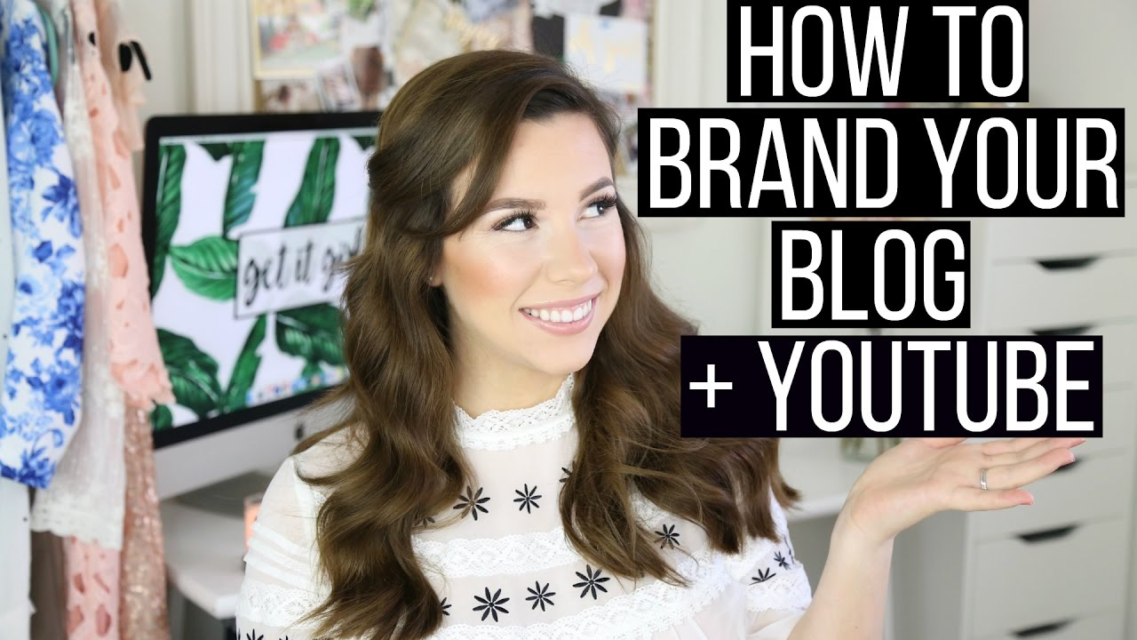 How To Brand Your Blog + Youtube Channel + A Giveaway!  Hayley Paige