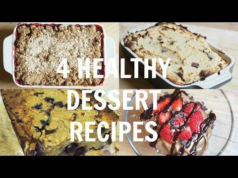 4 Healthy Dessert Recipes
