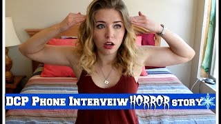Phone Interview HORROR STORY   DCP FA 2016