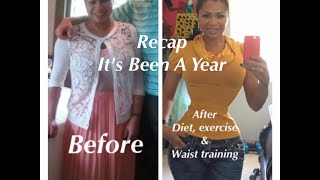RECAP of this last year in a corset. Waist Training/Tight Lacing