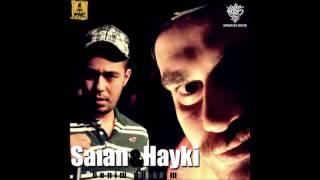 Saian & Hayki - Benim Dünyam
