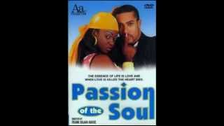 """Always Love You"" (Passion of the Soul Soundtrack & Lyrics)"