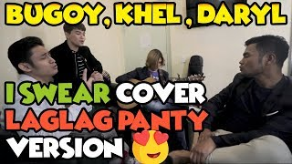 I Swear - Khel Pangilinan Bugoy Drilon and Daryl Ong
