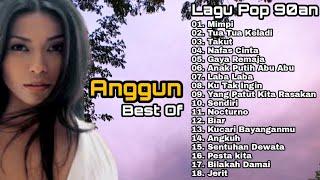 Anggun C Sasmi Full Album Mp3 | Mimpi | Tua Tua Keladi | Takut | Lagu Lawas Nostalgia Slow Rock 90an