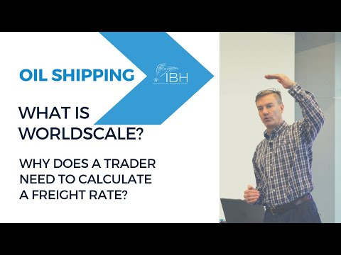 What is Worldscale? | What Determines Shipping Price? | Oil Shipping | ibhTraining