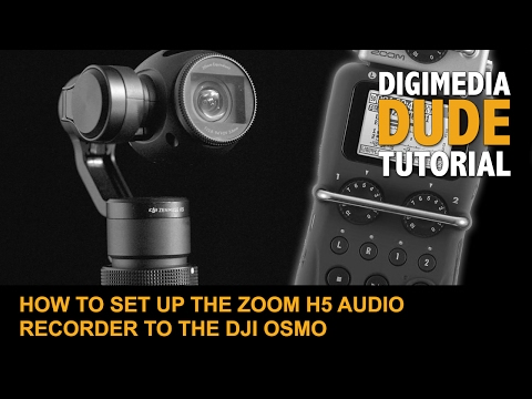 How To Set Up The Zoom H5 Audio Recorder To The DJI Osmo