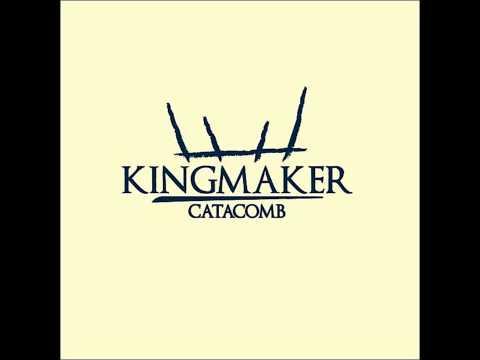 Kingmaker - Catacomb [HD]