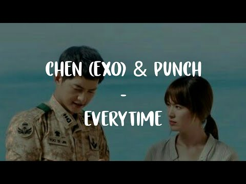 """Chen Ft Punch - Everytime """"OST DESCENDANTS OF THE SUN"""" (Sub Indo)"""