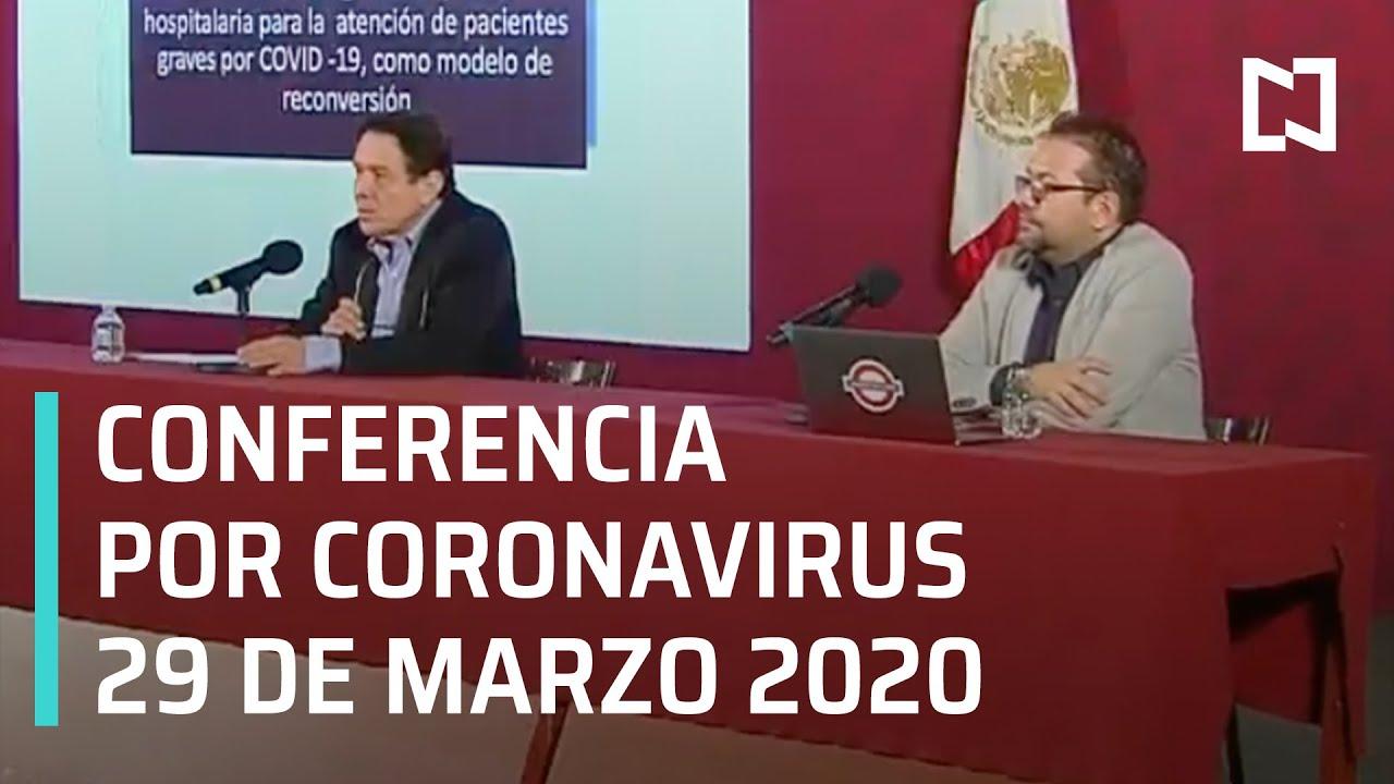 Conferencia por Coronavirus en México - 29 de marzo 2020