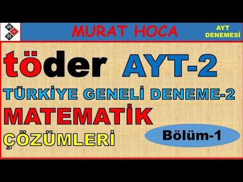 TÖDER Türkiye Geneli AYT-2 MATEMATİK ÇÖZÜMLERİ (Bölüm-1)