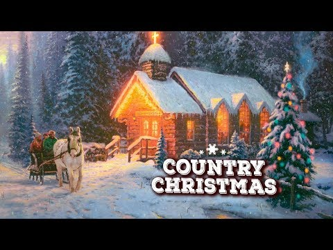 Country Christmas Songs Carol Playlist ♪ Classic Country Christmas Songs ♪ Christmas Music 2018
