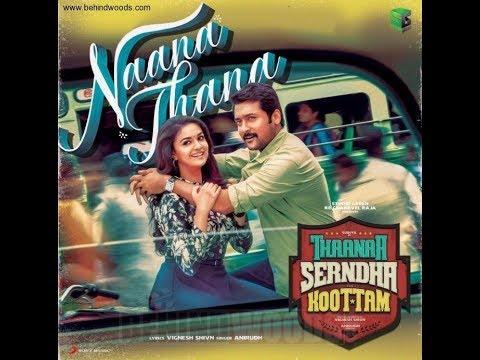 Naana Thaana | Thaanaa Serndha Koottam - By Anirudh Ravichander