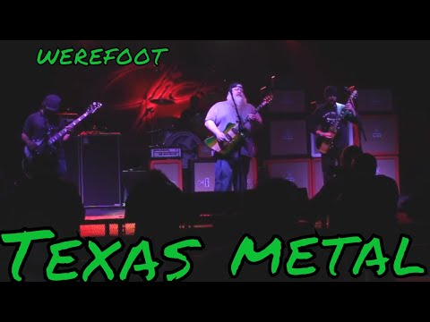 Werefoot - The Great Deciever live  - Heavy Texas Music!