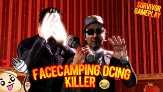 FACECAMPING DCING KILLER 🤣 - Survivor Gameplay - Dead By Daylight