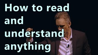 Dr. Jordan Peterson - H๐w to read and understand anything