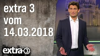 Extra 3 vom 14.03.2018