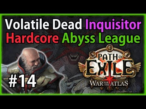 Act 5: Innocence - Volatile Dead Inquisitor #14, Let's Play Path of Exile 3.1: Hardcore Abyss League