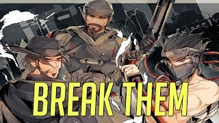BREAK THEM - OVERWATCH GUN SYNC