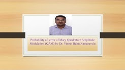 Probability of error of Mary Quadrature Amplitude Modulation (QAM) by Dr. VBK