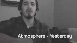 Atmosphere - Yesterday (acoustic cover)