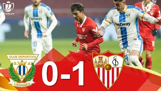 RESUMEN | CD Leganés 0-1 Sevilla Fútbol Club | Dieciseisavos de final Copa del Rey