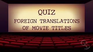 QUIZ: Foreign Movie Titles