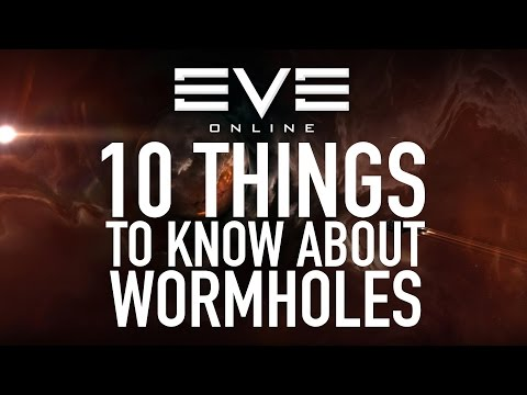 EVE Online - 10 Things To Know Before Going Into Wormholes