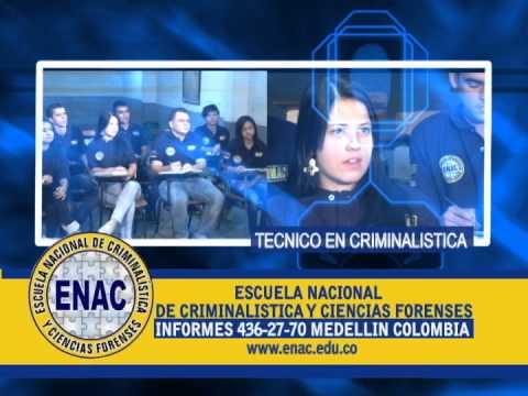 ENAC MEDELLIN ESCUELA NACIONAL DE CRIMINALISTICA Y