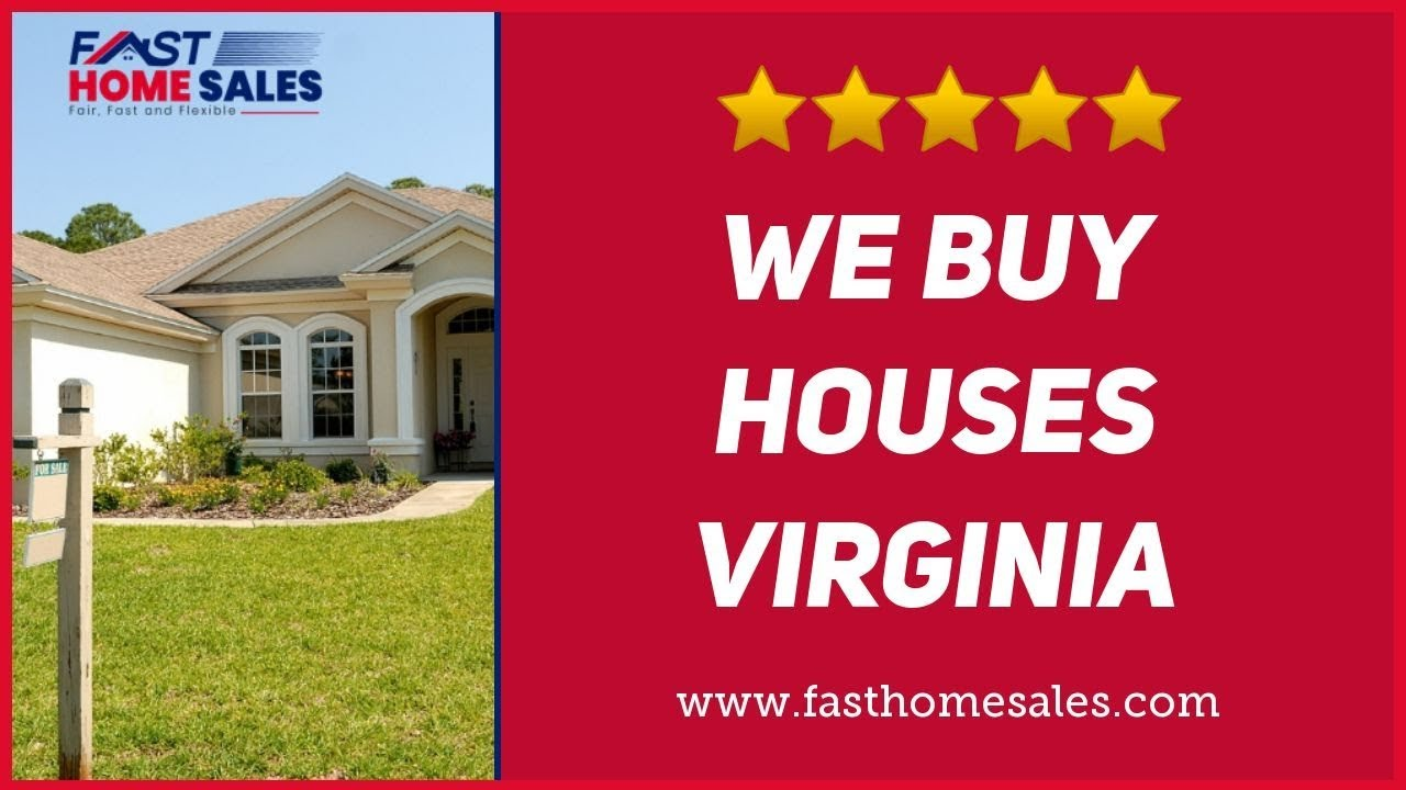 We Buy Houses Virginia - CALL 833-814-7355 - FAST Home Sales
