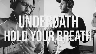 Underoath | Hold Your Breath |  2 GUITARS COVER ft. Speedlick 1080P