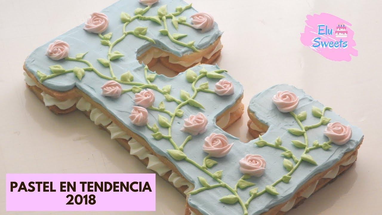Pastel Galleta Tendencia 2018 Letras Y Números Fácil Elu Sweets