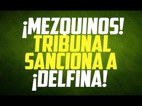 ¡CÍNICOS! Tribunal del Estado de México CASTIGA a ¡Delfina!