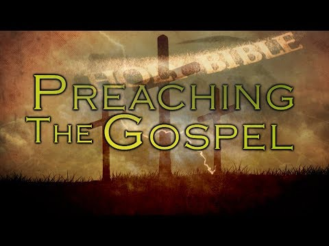 Preaching the Gospel - Episode 1016 - Preaching and Teaching