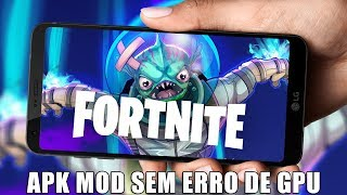 NOW YES 💥 FORTNITE MOBILE ANDROID APK MOD WITHOUT GPU ERROR AND NO DOWNLOAD LOCK