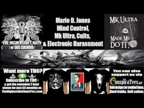 Marie D. Jones | Mind Control Throughout History, Mk Ultra, Cults, & Electronic H - HighersideChats